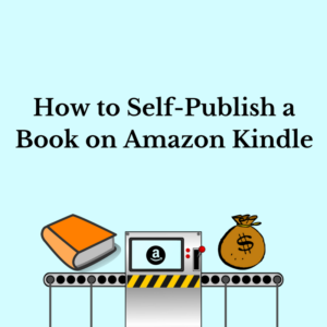 How to Self-Publish a Book on Amazon Kindle (1)