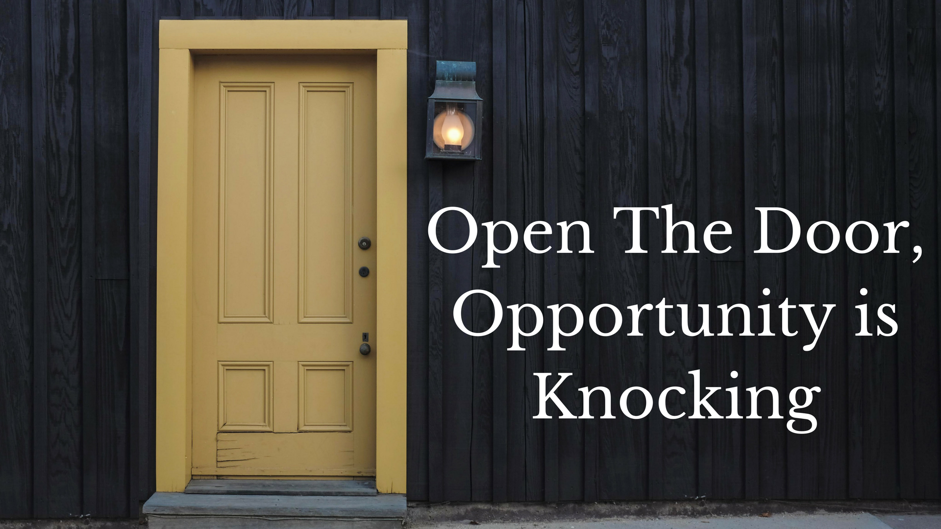 Open The Door, Opportunity is Knocking - Ben Gothard